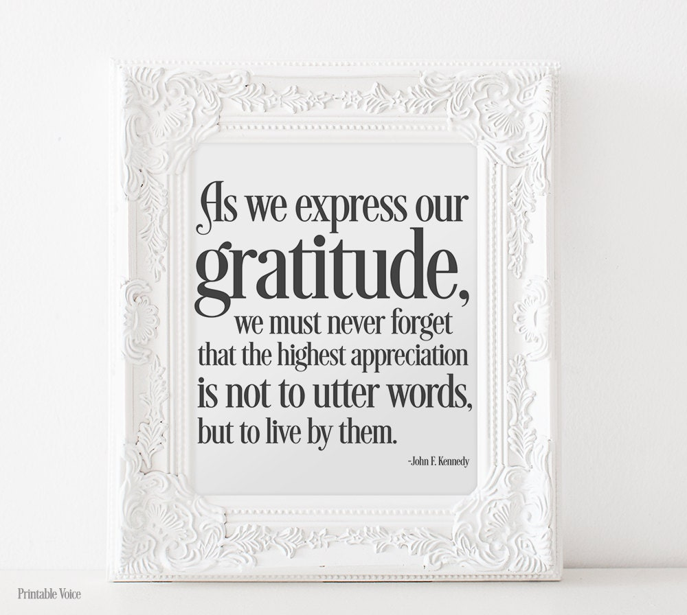 John F. Kennedy Gratitude Quote Typography By PrintableVoice
