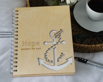 Wood Spiral Journal... Hope anchors the soul