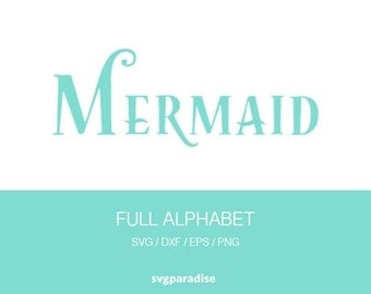Mermaid Alphabet Svg, Mermaid Font Svg, Svg, Eps, Dxf, Studio3 use with Cricut & Silhouette