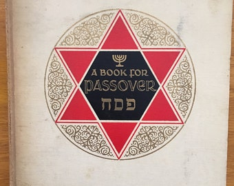 1937 A Book for Passover and other Holidays, A Book for Passover