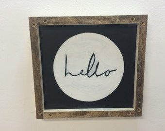 Hello wall hanging made from reclaimed wood, chalkboard made from reclaimed wood