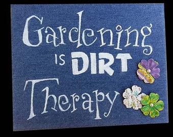 Gardening is Dirt Therapy