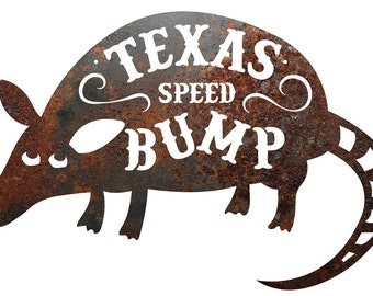 "Rustic Home Decor Armadillo ""Texas Speed Bump"" Metal Sign"