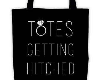 Totes Getting Hitched Tote Bag | Bridal Tote | Engagement Gift | Wedding Canvas Tote | Bride Canvas Tote