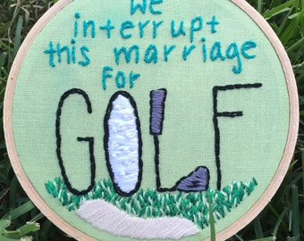 Interrupt This Marriage for Golf