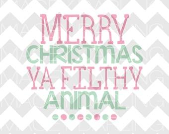 Merry Christmas Ya Filthy Animal SVG, Merry Christmas SVG, Christmas Cut File, Cricut, Silhouette, DXF