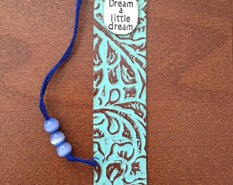 "Leather ""Dream a Little Dream"" Bookmark"