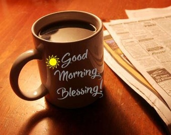Coffee Mug Decal Good Morning Blessing