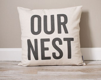 Our Nest Pillow | Rustic Decor | Home Decor | Rustic Decor Ideas | Handmade Pillow | Personalized Pillow | Housewarming Gift