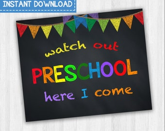 Watch Out Preschool Here I Come   First Day Of School Signs, Back To School Signs, Grade School Signs, Printable Photo Prop, Preschool Signs