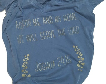 As for me and my home, we will serve the Lord. Joshua 24:15