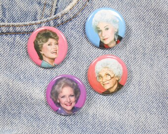 All Four Golden Girls 1.25 Inch Pin Back Button Badges