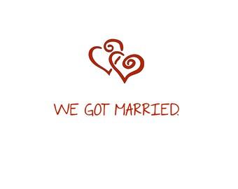 We Got Married 8X10 Print
