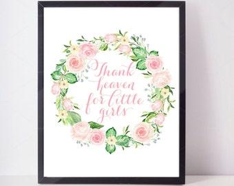 Thank Heaven For Little Girls, Girl Nursery Print, Girl's Room Wall Art, Baby Girl Prints, Girl Floral Print, Girls Wall Art, Baby Girl Art