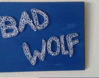 Bad Wolf String Art