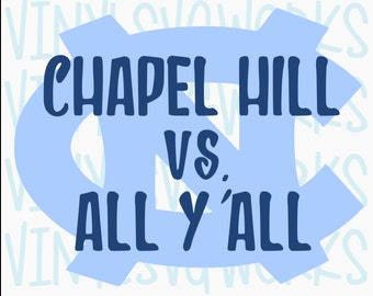 Chapel Hill vs. All Y'all SVG FILE