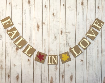 Fall in Love banner, fall wedding decor, fall wedding banner, rustic wedding decor, bridal shower decor, fall in love sign, autumn wedding