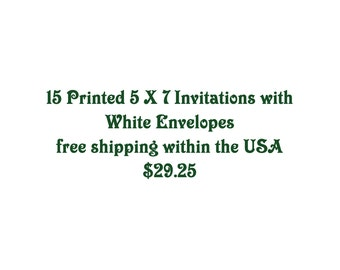 Printing Services, 15 printed invites with envelopes