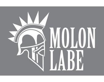 Molon Labe (Vinyl Decal)