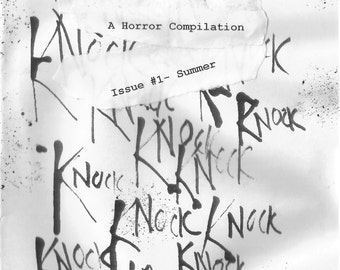 Knock Knock (A horror compilation) - Issue 1 Summer