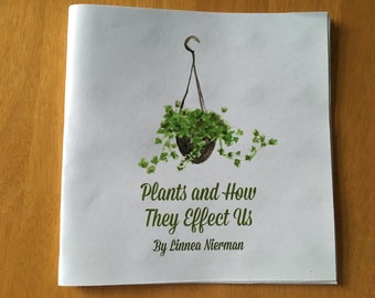 Plants and How They Effect Us