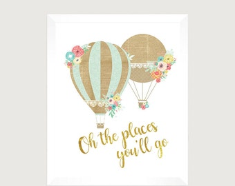 Oh the places you'll go Printable - Nursery Print - Printable - Shabby Chic Nursery Decor - Shabby Chic Nursery - Hot Air Balloon Printable