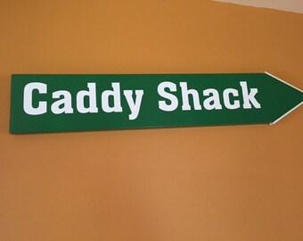 Caddy Shack Golf Sign