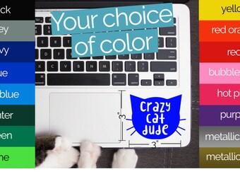 Crazy Cat DUDE permanent vinyl decal - for car, tumbler, computer, laptop, mug