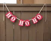 HO HO HO banner for Christmas and Holiday Parties, Decoration, Photoshoot, Holiday Card, Mantle   Red & White