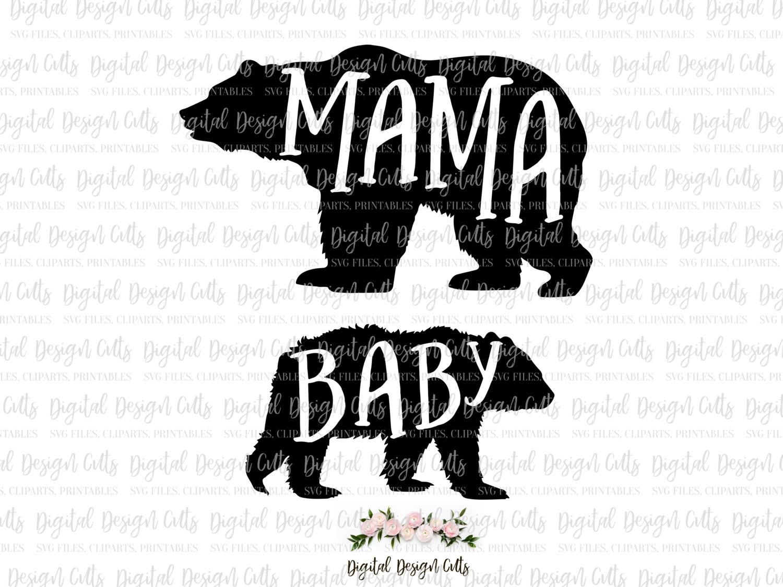 Design t shirt baby - Mama Bear Baby Bear Svg Png Cutting File Mama Bear Baby Bear Design
