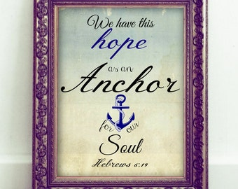 We have this hope as an anchor, Printable Christian Art, Scripture Art, Bible Verse, Instant Download