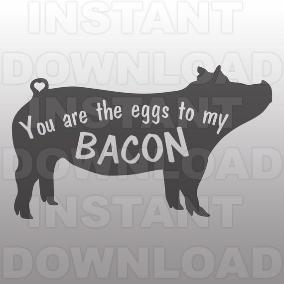 you are eggs to my bacon svgkitchen svg filecooking svg
