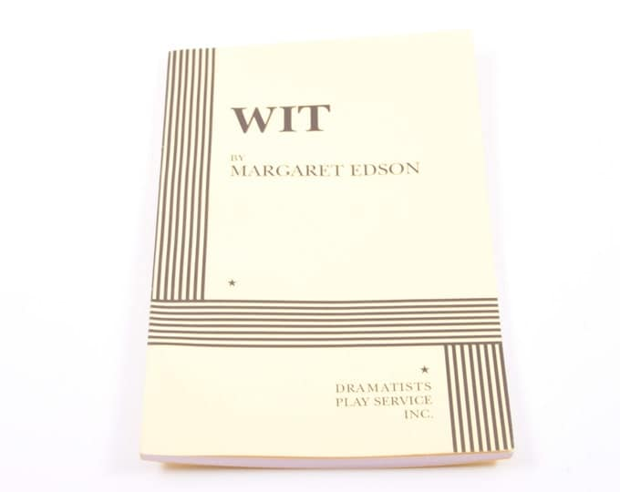 wit by margaret edson analysis Playwright margaret edson eloquently discusses her pulitzer-prize winning play wit and its main character vivian bearing, played by cynthia nixon.