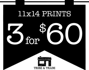 "Print Bundle : Pick Any 3 11x14"" Prints -- Wall Art / Art Prints / Christmas Gifts / Typography / Wall Decor / Quote Prints / Canvas Print"