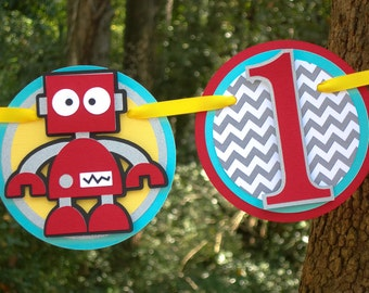 Silly Robot I am 1 Birthday Banner MADE TO ORDER