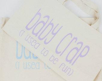 Baby Crap Tote Bag