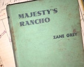 1938 Zane Grey's Majesty's Rancho
