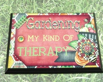 GARDENING SIGN | Gardening My Kind Of Therapy | 5x7 inch Wooden Plaque Sign | Yard Work | Garden Vegetables Flowers | Gift For Gardener