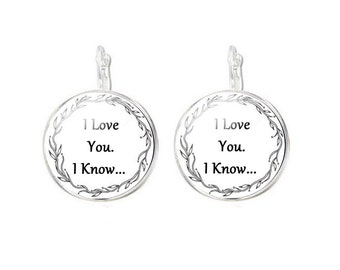 I love you I know Earrings, Silver plated Earrings