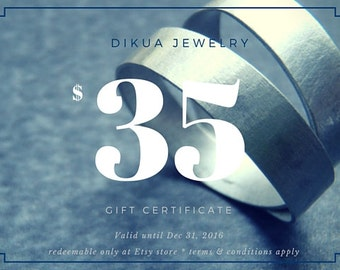 35 USD Gift Certificate for Dikua Jewelry