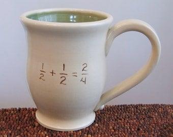 Funny Mug - Incorrect Math Mug - Gag Gift - Large Coffee Mug Teacher Gift 14 oz Stoneware Pottery