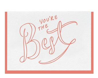 Letterpress 'You're The Best'' Greeting Card