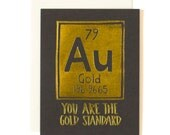 You Are the Gold Standard Illustrated Card//1canoe2