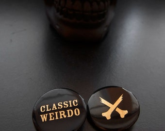 "CLASSIC WEIRDO Badge - 1.25"" Pinback Button"