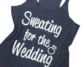 Sweating For The Wedding Tank Top Women's Gym Workout Fitness Funny Bride To Be Engagement Gift ...