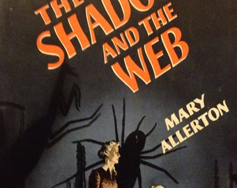 The shadow and the web Mary Allerton