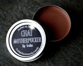 Chai Lip Balm. Motherf*cker. Funny Lip Balm. Chai Tea Lip Balm. Herbal Lip Balm. Beeswax Lip Balm. Swear Words. Flavored Lip Balm.