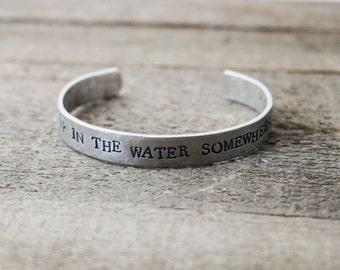 Cuff Bracelet - Knee Deep in the Water Somewhere
