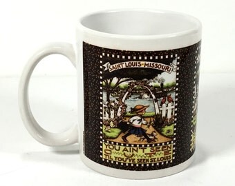 Vintage Mary Engelbreit Coffee Mug - You Ain't Seen Cute 'til You've Seen St. Louis