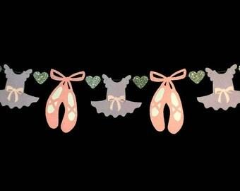 Ballet Birthday, Ballerina Garland, Ballet Dancer, Tutu & Ballet Shoes, Dance Banner